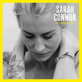 Sarah Connor - Muttersprache (Deluxe Edition)