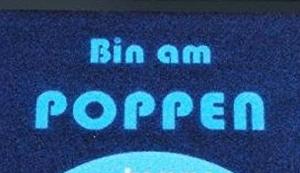 Bin am Poppen