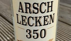 Arschlecken 350